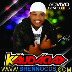 Ki Audácia - Ao Vivo - Sem Cortes - (2013)