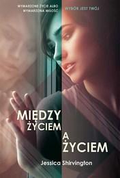 http://lubimyczytac.pl/ksiazka/253116/miedzy-zyciem-a-zyciem