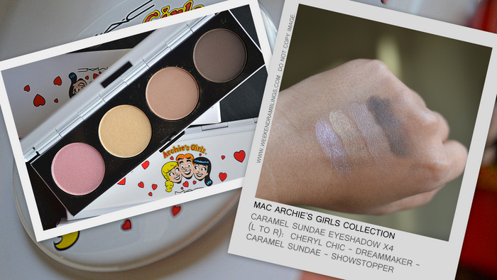 MAC Caramel Sundae Eyeshadow Quad Palette Archies Girls Makeup Collection Spring Summer 2013 Cheryl Chic Dreammaker Showstopper Indian Darker Skin Beauty Blog Review Swatches FOTD Ingredients Looks