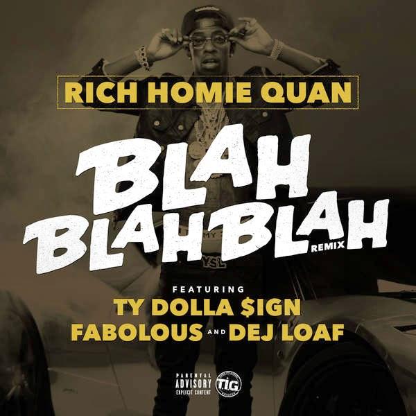 Rich Homie Quan - Blah Blah Blah (feat. Fabolous, Ty Dolla $ign & Dej Loaf) [Remix] - Single Cover
