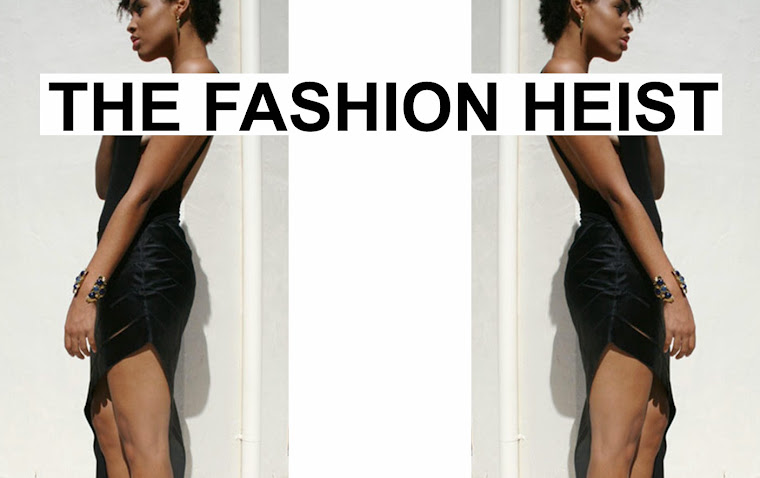 The Fashion Heist