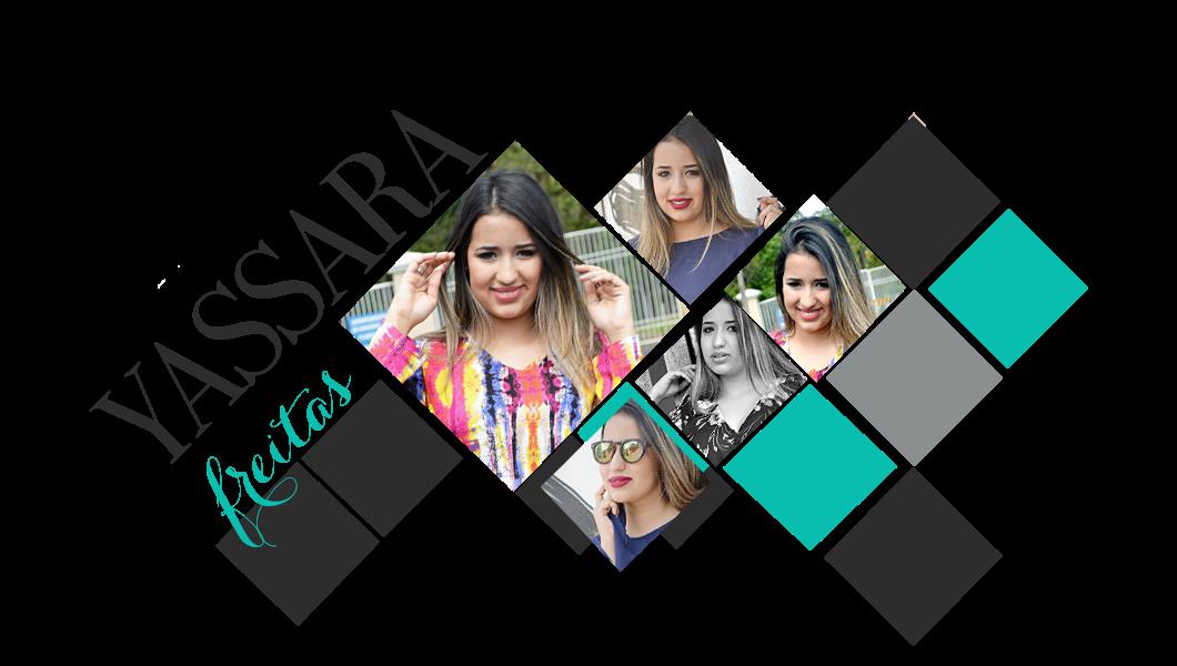Blog Yassara Freitas