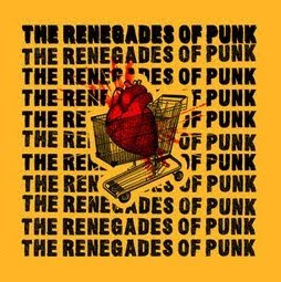 The Renegades of Punk The Renegades of Punk 2007