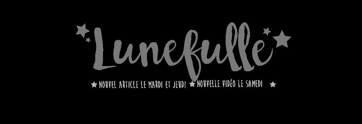 Lunefulle - le blog