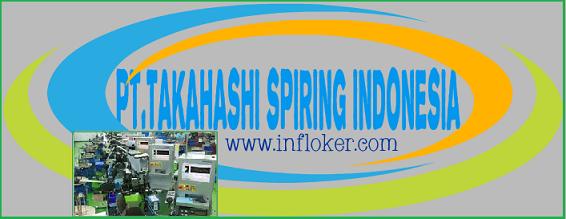 Informasi Lowongan kerja terbaru 2015/2016 PT.TAKAHASHI SPIRING Indonesia Jababeka 2 Cikarang
