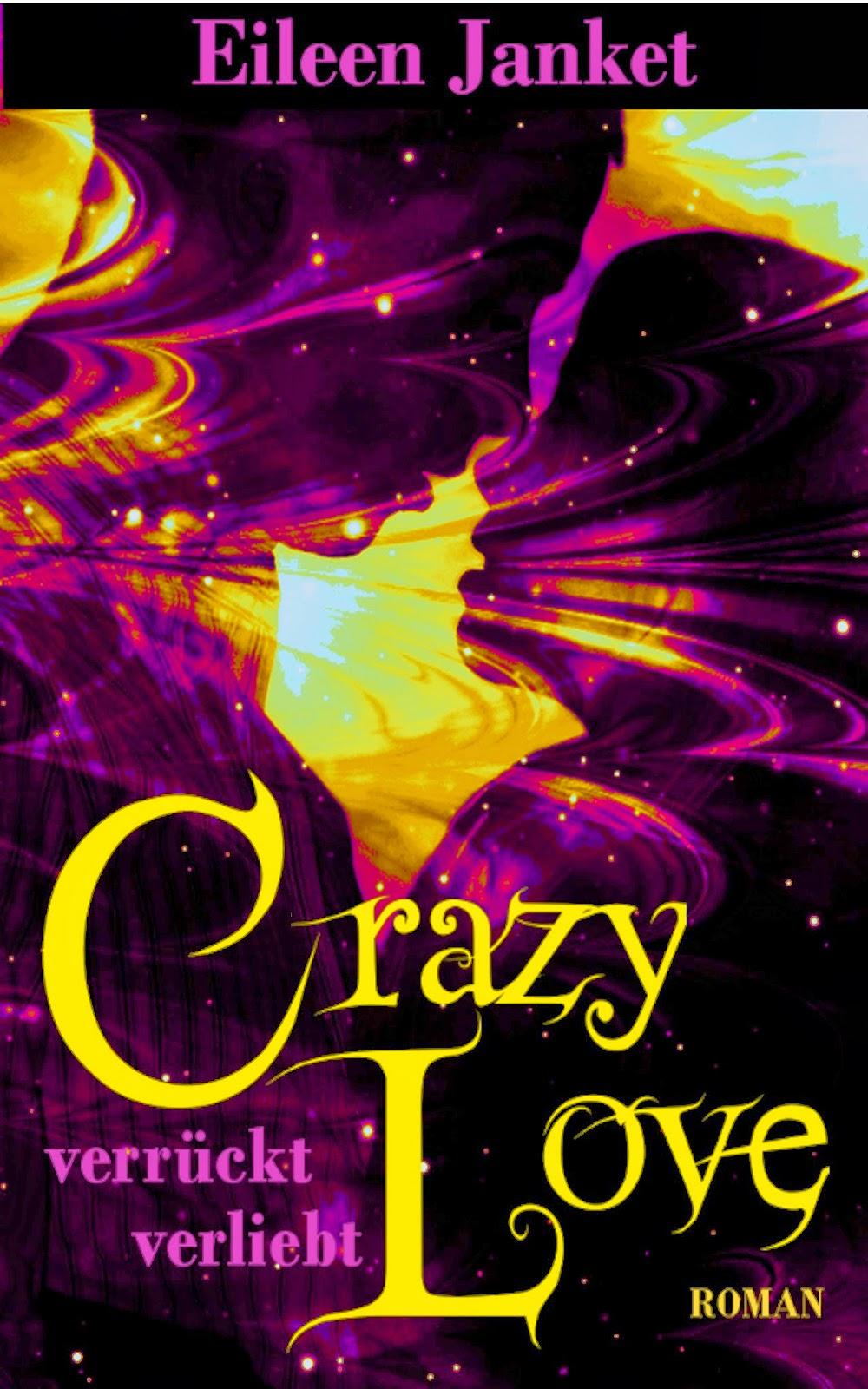 http://www.amazon.de/CRAZY-LOVE-verr%C3%BCckt-verliebt-Jugendbuch-ebook/dp/B008T9YQZ4/ref=sr_1_1?ie=UTF8&qid=1394734329&sr=8-1&keywords=crazy+love