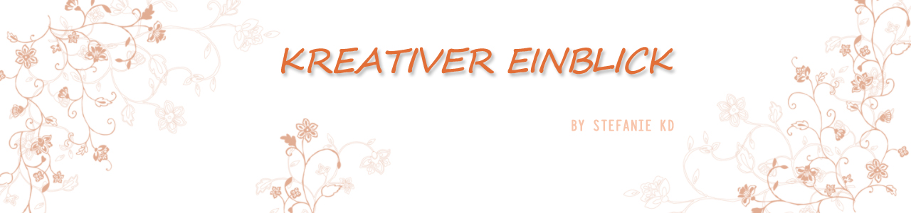 kreativer EinBlick...