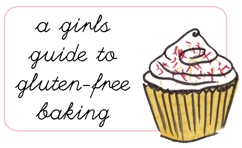 A Girls Guide to Gluten-Free Baking