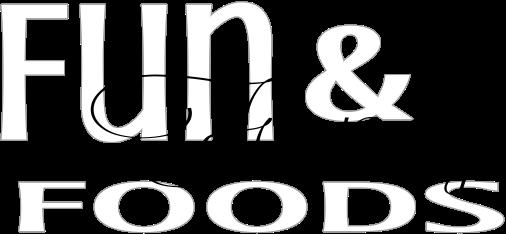 Fun & Fancy Foods