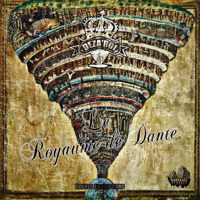 Deza'Roi - Le Royaume De Dante (2015)