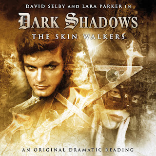 Dark Shadows The Skin Walkers