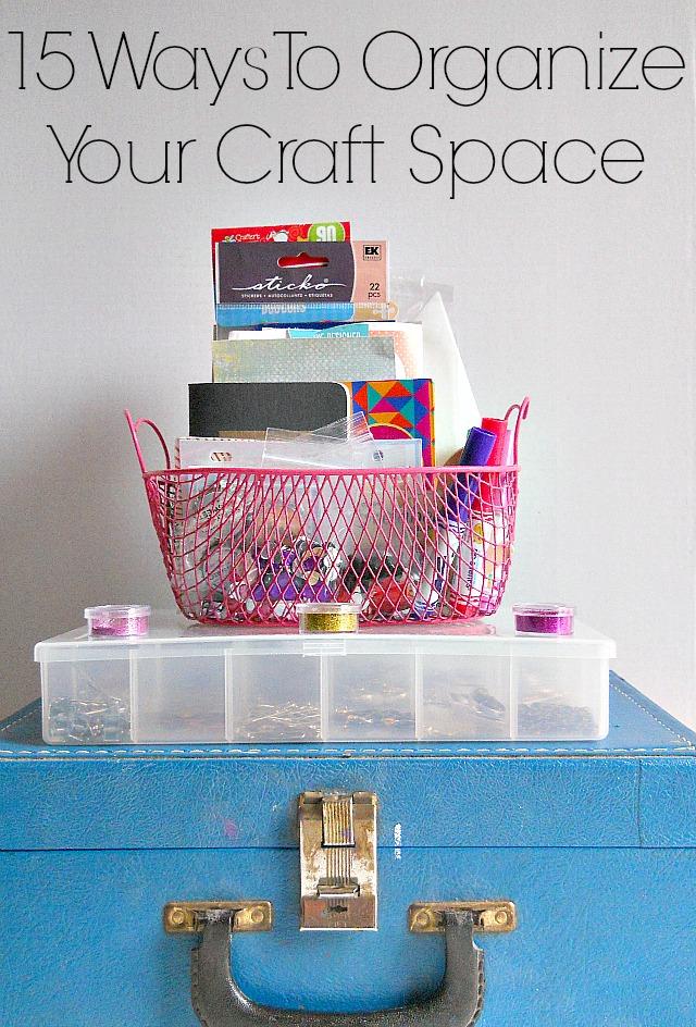 15 ways to organize your craft supplies indie crafts for Ways to organize craft supplies