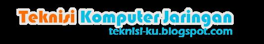 Teknisi Komputer Jaringan