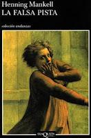 """""""La falsa pista"""" - H. Mankell"""