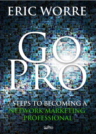 Go Pro 7 Steps to Becoming a Network Marketing Professional by Eric Worre -MLM Must Read