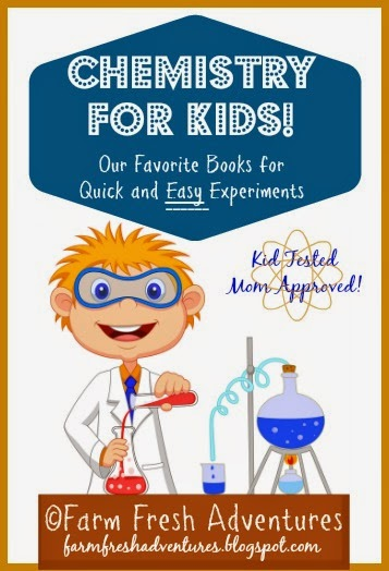 chemistry for kids: Our favorite books and experiments