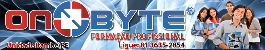 On Byte Formação Profissional Unidade Itambé-PE