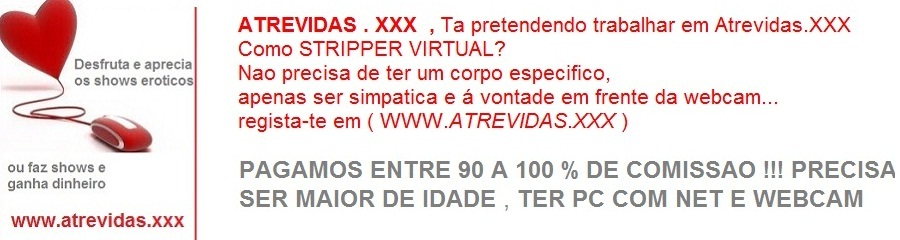 MULHERES NA WEBCAM | PORTUGAL / BRASIL |