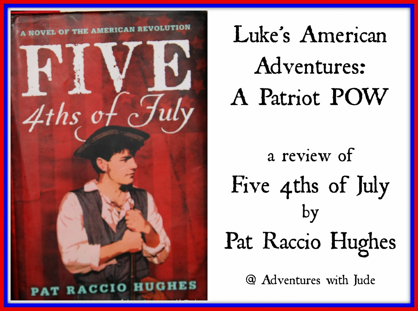 Five 4ths of July by Pat Raccio Hughes - a review writing exercise
