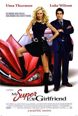 Yêu Nhầm Hoạn Thư - My Super Ex-girlfriend 2006 (2006) Poster