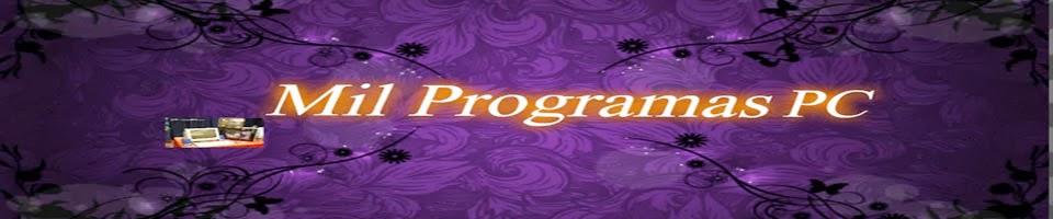 MIL PROGRAMAS PC