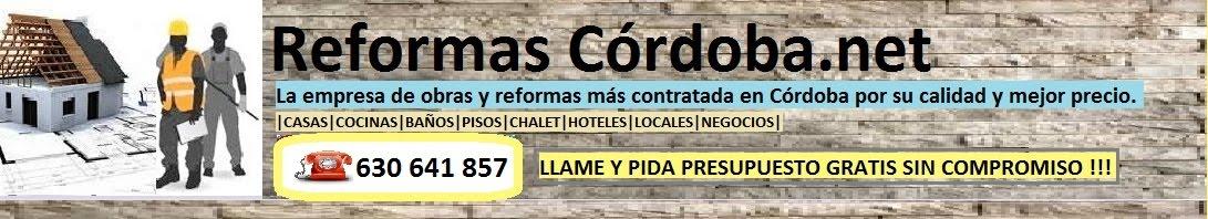 REFORMAS EN CORDOBA | 630 641 857 | PRESUPUESTOS GRATIS