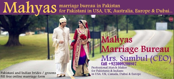 Marriage Bureau in Pakistan for Pakistani brides and Grooms in USA, UK, Canada, Toronto, London