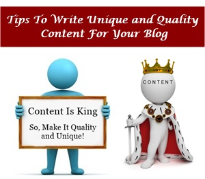 Tips To Write Quality and Unique Posts For Your Blog