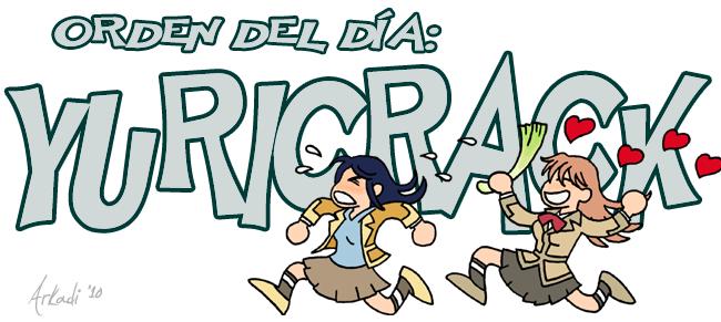 Orden del día: Yuri Crack