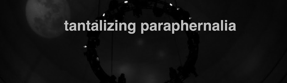 tantalizing  paraphernalia