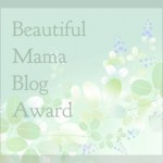 beautiful mama blog award