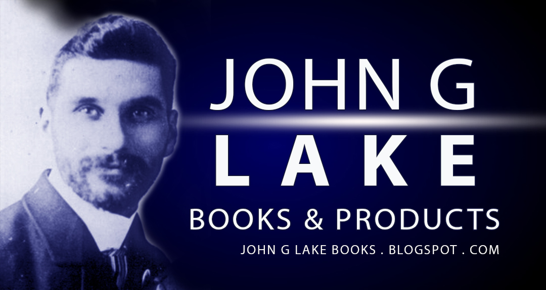 John G Lake Books and Products