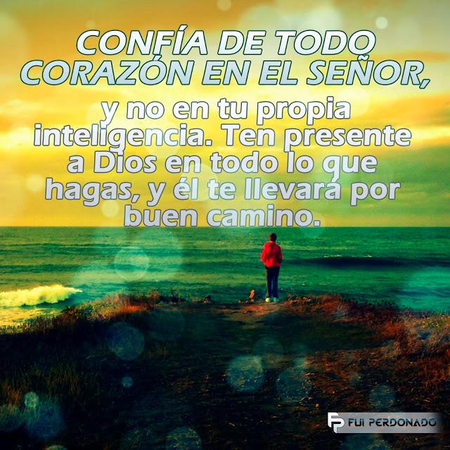 Confía de todo corazón en el Señor