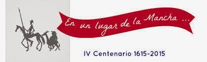 """IV CENTENARIO 2ª Parte """"Don Quijote de la Mancha"""""""
