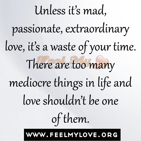 Quotes About Passionate Love. QuotesGram