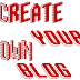 How To Create Blogger Blog :० )