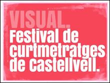 VISUAL. Festival de curtmetratges de Castellvell