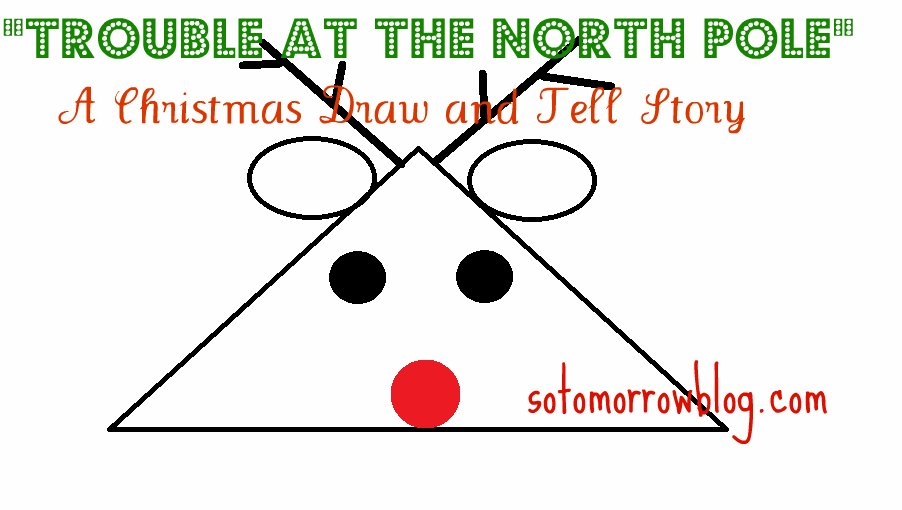 trouble at the north pole a christmas draw and tell story