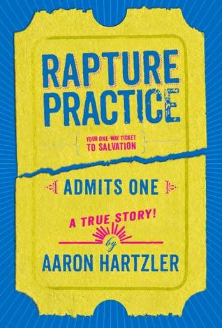 http://www.amazon.com/Rapture-Practice-Aaron-Hartzler/dp/031609465X