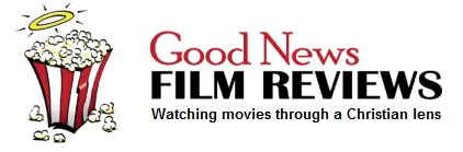 Good News Film Reviews