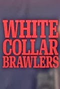 White Collar Brawlers Season 1, Episode 2 Punched in the Snoot
