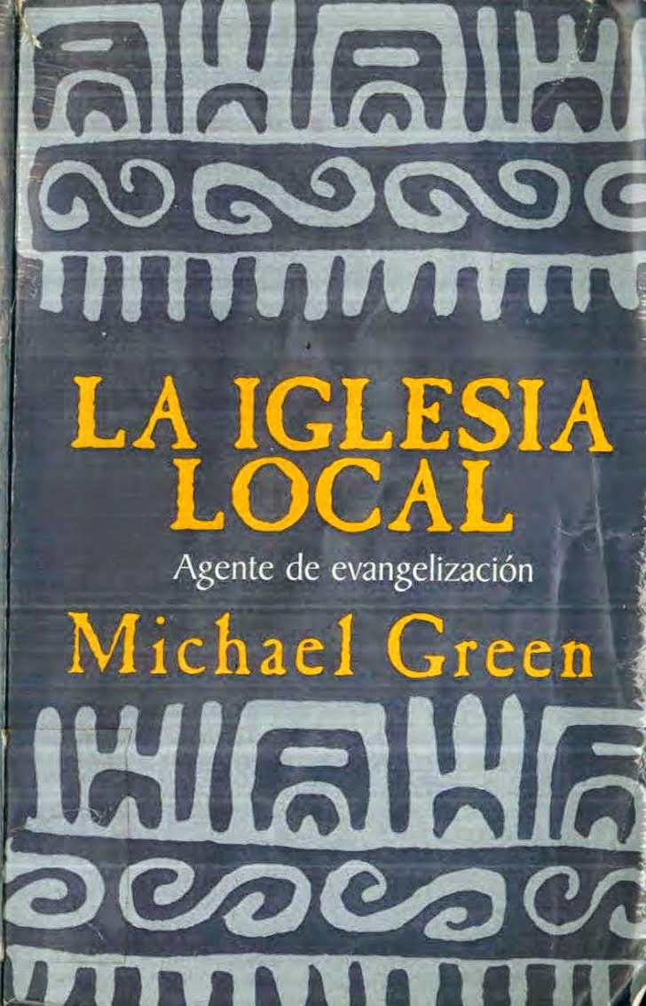 Michael Green-La Iglesia Local,Agente De Evangelización-