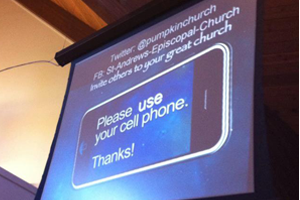 Three Rivers Episcopal: Texas: 'Please use your cell phone ...