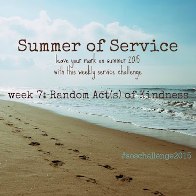 While I'm Waiting...Summer of Service week 7: random act(s) of kindness