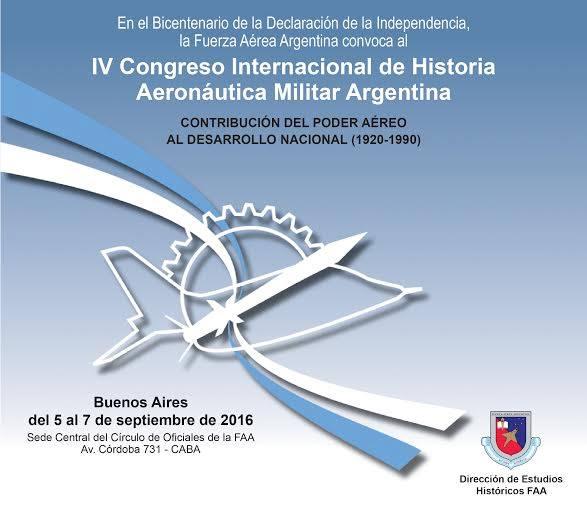 IV CONGRESO INTERNACIONAL DE HISTORIA AERONÁUTICA MILITAR ARGENTINA