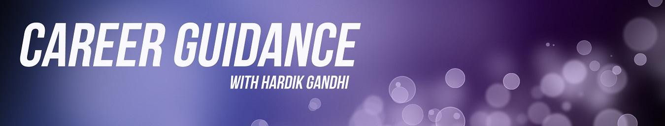 Career Guidance With Hardik Gandhi