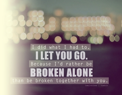 Quotes Round Broken Friendships And Moving On
