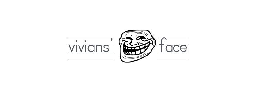 Vivians' Face
