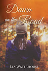 Dawn on the Road due out from CrossLink Publishing 2/23/17!