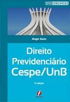 Direito Previdenciário Cespe/UnB, 3ª ed. 2011 - Hugo Goes